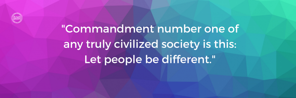 """Test on multi-colored background. Text reads: """"Commandment number one of any truly civilized society is this: Let people be different."""""""