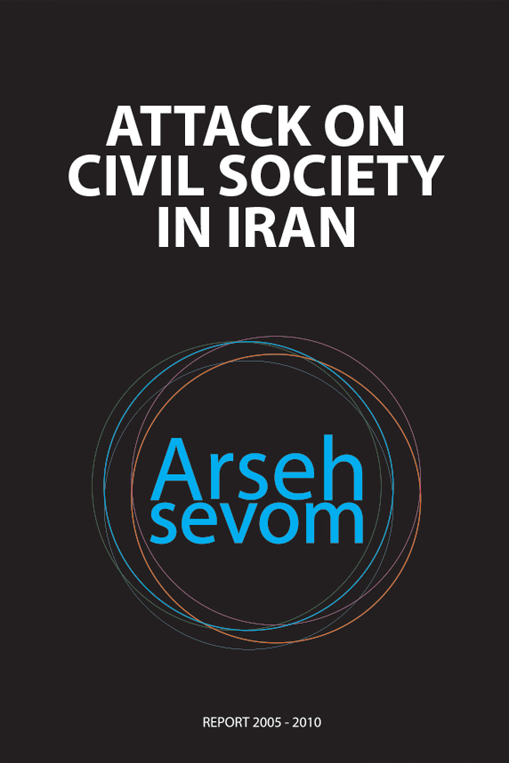 report-arseh-sevom_attacks-on-civil-society